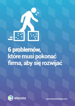 6 problemów, które musi pokonaćfirma, aby się rozwijać [ebook]